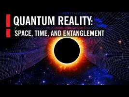 Quantum Reality: Space, Time, and Entanglement